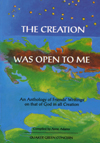The Creation was Open to me